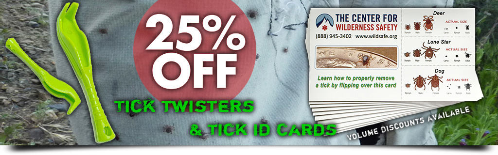 Save 25% On All Tick Safety Gear - Tick ID Cards, Tick Twisters, etc.